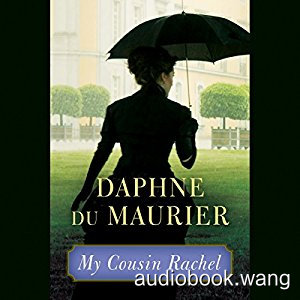 My Cousin Rachel Unabridged (mp3+mobi+epub) 12hrs