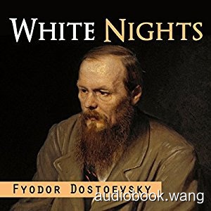 White Nights Unabridged (mp3+mobi+epub) 2hrs
