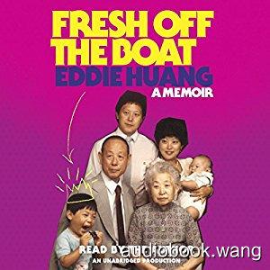 Fresh Off the Boat: A Memoir Unabridged (mp3+epub) 11hrs