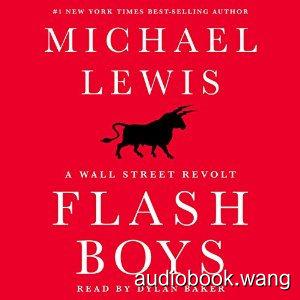 Flash Boys: A Wall Street Revolt Unabridged (mp3+mobi) 10hrs