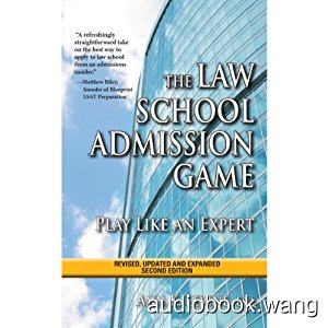 The Law School Admission Game: Play Like an Expert Unabridged (mp3+epub) 4hrs