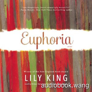 Euphoria: A Novel Unabridged (mp3+mobi) 7hrs