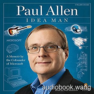 Idea Man: A Memoir by the Cofounder of Microsoft Unabridged (mp3) 13hrs