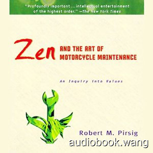 Zen and the Art of Motorcycle Maintenance Unabridged (mp3) 16hrs