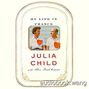 My Life in France Unabridged (mp3) 11hrs