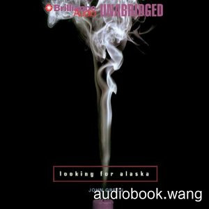 Looking for Alaska Unabridged (mp3) 7hrs
