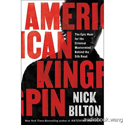 American Kingpin Unabridged (m4b+mobi+epub+pdf) 12hrs