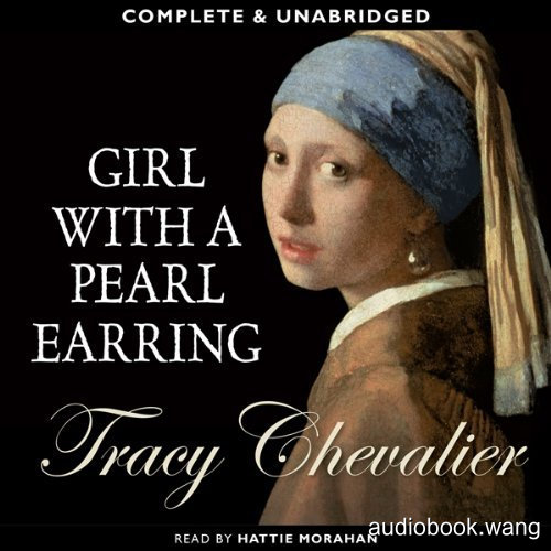 Girl with a Pearl Earring Unabridged (mp3+mobi+epub+pdf) 7hrs