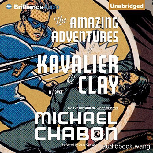 The Amazing Adventures of Kavalier & Clay Unabridged (mp3+mobi+epub+pdf) 26hrs