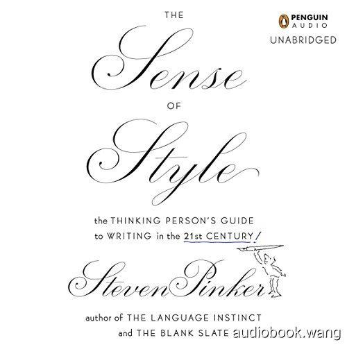 The Sense of Style Unabridged (mp3+mobi+epub+pdf) 12hrs
