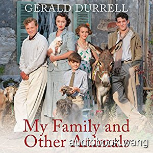 My Family and Other Animals Unabridged (mp3+mobi+epub+pdf) 10hrs