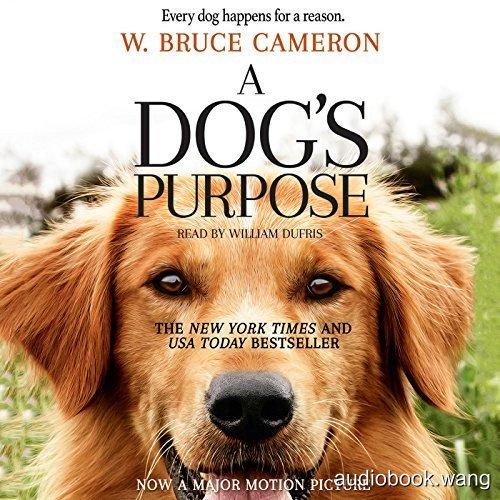 一条狗的使命A Dog's Purpose Unabridged (mp3音频+mobi+epub+pdf) 8hrs