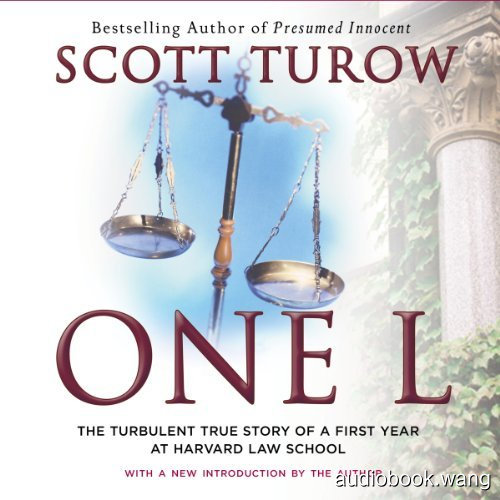 One L:The Turbulent True Story of a First Year at Harvard Law School Unabridged (mp3音频+mobi+epub+pdf) 10hrs