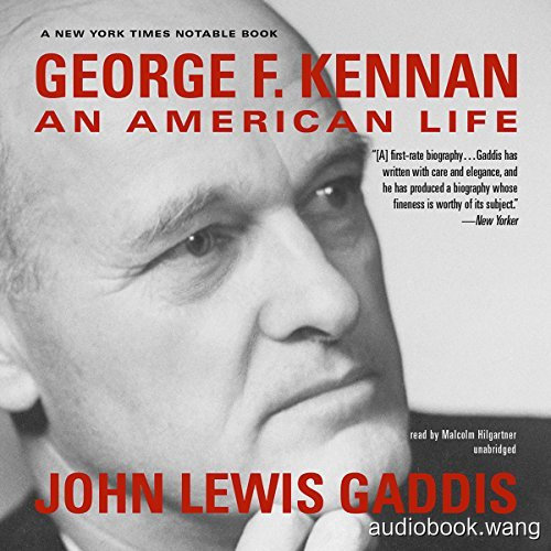 2012年普利策奖 乔治·凯南:美国人生George F. Kennan: An American Life Unabridged (mp3音频+mobi+epub+pdf) 32hrs