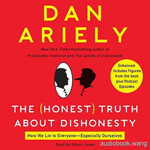 不诚实的诚实真相The Honest Truth About Dishonesty Unabridged (mp3音频+mobi+epub+pdf+txt+docx) 8hrs