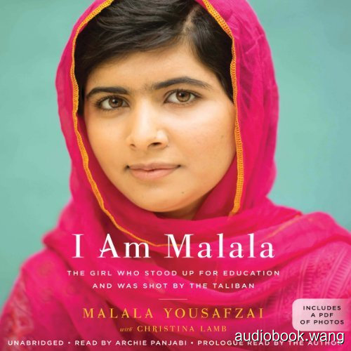 我是马拉拉I Am Malala:How One Girl Stood Up for Education and Changed the World Unabridged (mp3音频+mobi+epub+pdf+txt+docx) 10hrs