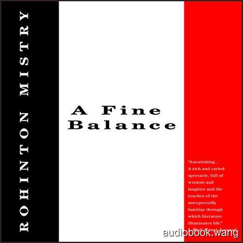 微妙的平衡A Fine Balance Unabridged (mp3音频+mobi+epub+pdf+txt+docx) 24hrs