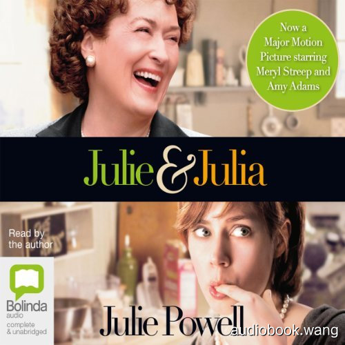 电影同名小说 美味关系Julie and Julia Unabridged (mp3音频+mobi+epub+pdf+txt+docx) 9hrs