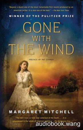世界名著 飘Gone with the Wind Unabridged (mp3音频+mobi+epub+pdf+txt+docx) 49hrs