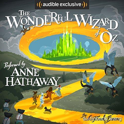 绿野仙踪The Wonderful Wizard of Oz Unabridged (mp3音频+mobi+epub+pdf+txt+docx) 4hrs