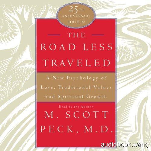 少有人走的路The Road Less Traveled Unabridged (mp3音频+mobi+epub+pdf+txt+docx+azw3) 4hrs