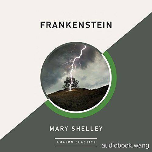 科学怪人Frankenstein Unabridged (mp3音频[BBC广播剧]+pdf) 9hrs