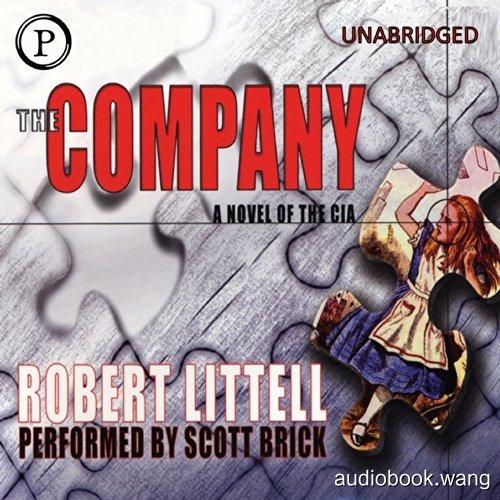 The Company:A Novel of the CIA Unabridged (mp3音频+mobi+epub+pdf+txt+docx) 41hrs