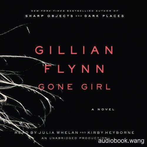 Gone Girl Unabridged (mp3音频+azw3+mobi+epub+pdf+txt+docx) 19hrs