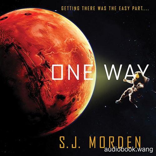 One Way - S.J. Morden Unabridged (mp3/m4b音频) 185.98 MBs
