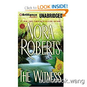 The Witness - Nora Roberts Unabridged (mp3/m4b音频) 913.87 MBs