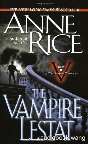 Anne Rice-The Vampire Lestat Unabridged (mp3/m4b音频) 80.54 MBs