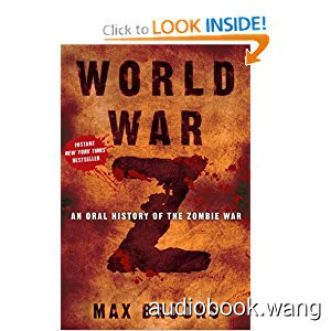 World War Z - Max Brooks Unabridged (mp3/m4b音频) 1.24 GBs
