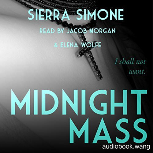 Midnight Mass (Priest #1.5) - Sierra Simone Unabridged (mp3/m4b音频) 109.52 MBs