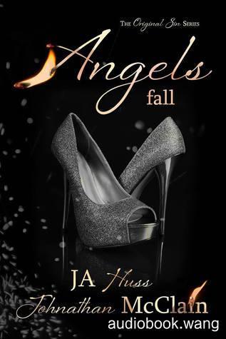Angels Fall (Original Sin, Book 2) - JA Huss Unabridged (mp3/m4b音频) 104.01 MBs