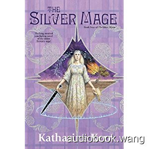 The Silver Mage Unabridged (mp3/m4b音频) 685.97 MBs