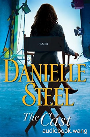 The Cast - Danielle Steel Unabridged (mp3/m4b音频) 158.21 MBs