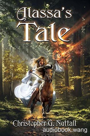 Alassa's Tale: A Schooled in Magic Novella, Book 14.5 - Christopher G. Nuttall Unabridged (mp3/m4b音频) 176.87 MBs