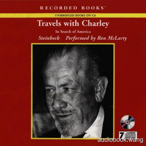 Travels with Charley - In Search of America - John Steinbeck Unabridged (mp3/m4b音频) 226.58 MBs