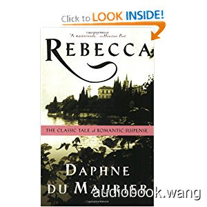 Rebecca  - Daphne du Maurier Unabridged (mp3/m4b音频) 409.91 MBs