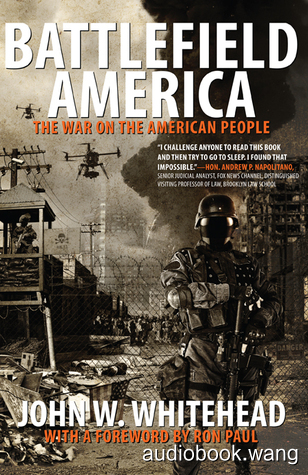 Battlefield America: The War On the American People - John W. Whitehead Unabridged (mp3/m4b音频) 222.6 MBs