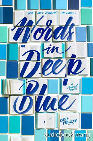Words in Deep Blue - Cath Crowley Unabridged (mp3/m4b音频) 186.69 MBs