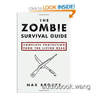 The Zombie Survival Guide: Complete Protection from the Living Dead Unabridged (mp3/m4b音频) 238.2 MBs
