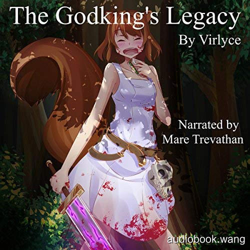The Godking's Legacy - Virlyce Unabridged (mp3/m4b音频) 461.5 MBs