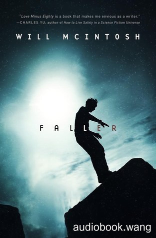 Faller -  Will McIntosh Unabridged (mp3/m4b音频) 635.08 MBs