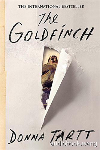 The Goldfinch - Donna Tartt Unabridged (mp3/m4b音频) 464.71 MBs