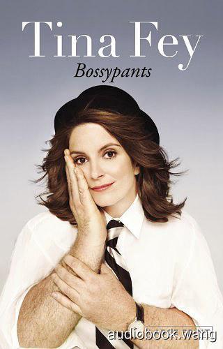 Bossypants - Tina Fey Unabridged (mp3/m4b音频) 178.75 MBs