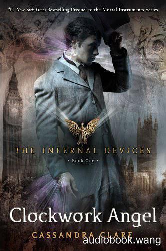Clockwork Angel Unabridged (mp3/m4b音频) 412.45 MBs