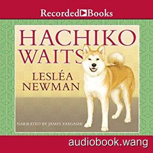Hachiko-Waits(m4b) 1.5hrs