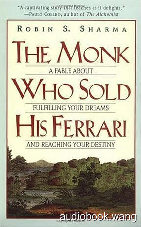 The Monk Who Sold His Ferrari Unabridged (mp3/m4b音频) 294.7 MBs